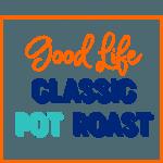 Good Life Classic Pot Roast is the perfect comfort food!