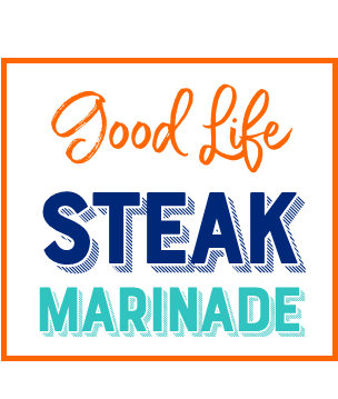 Good Life Wife Steak Marinade