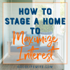 Tips on how to stage a home, including creating curb appeal, kitchens, bathrooms, home offices, smart storage and outdoor living.