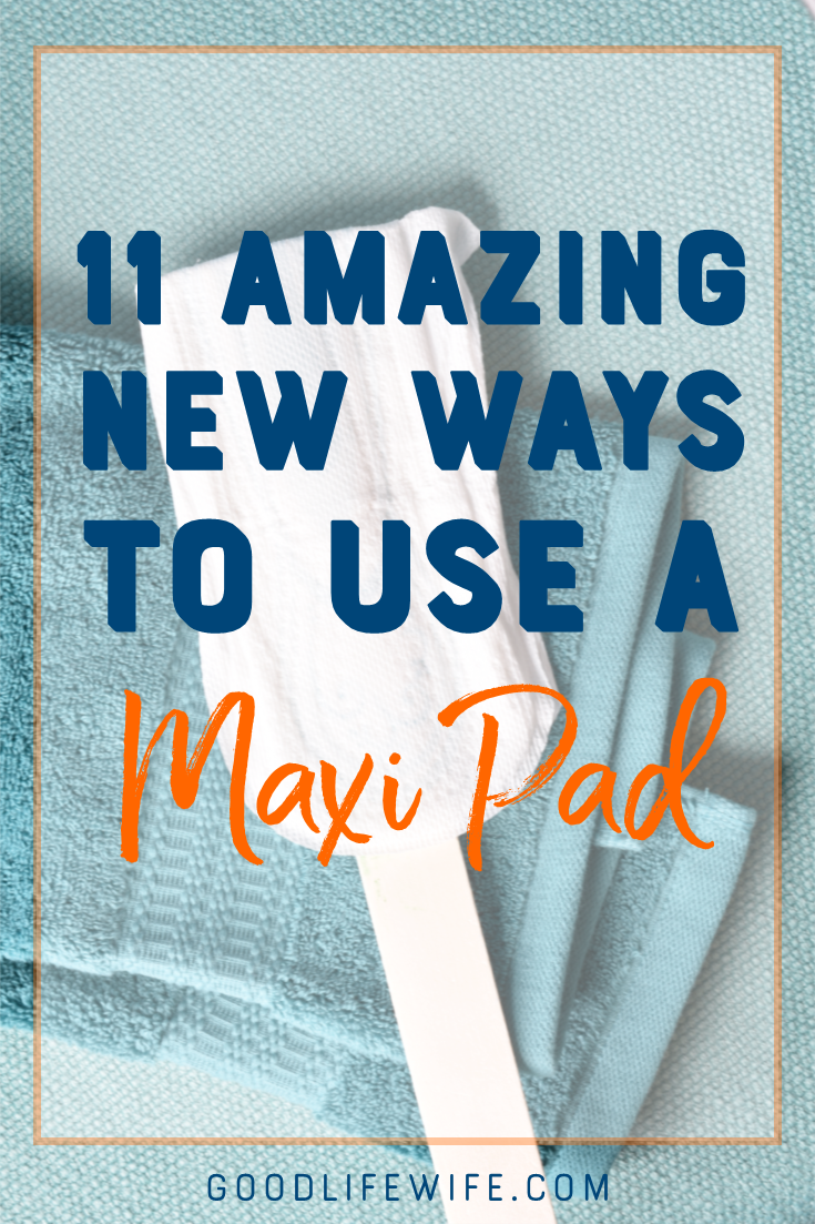 Creative ways to use a maxi pad, mini pad or panty liner. Clean the house, soothe a booboo, germinate seeds and more!