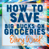 Save on groceries every week! Simple tips on planning and shopping so you can spend less on food for your family.