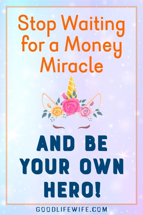 Stop waiting for a money miracle and be your own hero! Take control of your budget today with free printables. Personal finance doesn't have to be scary.